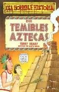 Esos Temibles Aztecas/the Angry Aztecs