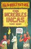 Esos Increibles Incas (Spanish Edition)