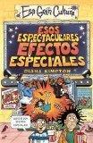 Esos Espectaculares Efectos Especiales (Spanish Edition)