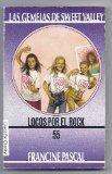 Locos Por El Rock - 55 Gemelas de Sweet Valley (Spanish Edition)