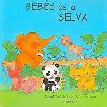Bebes De La Selva/jungle Babies