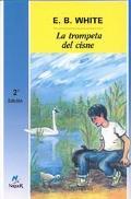 LA Trompeta Del Cisne/the Trumpet of the Swan