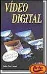 Video Digital (Spanish Edition)