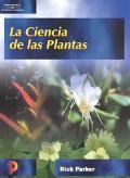 LA Ciencia De Las Plantas