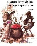 El omnilibro de los reactores qumicos (Spanish Edition)