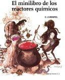 El minilibro de los reactores qumicos (Spanish Edition)
