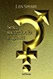 Sexo, sacerdocio e Iglesia (Spanish Edition)