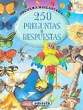 250 preguntas y respuestas (Primera Biblioteca) (Spanish Edition)