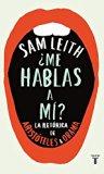 Me hablas a mi?: La retorica de Aristoteles a Obama (Spanish Edition)