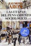 Las etapas del pensamiento sociolgico / The stages of sociological thought: Montesquieu, Com...