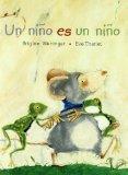 Un nino es un nino/ A Child is a Child (Pinata) (Spanish Edition)