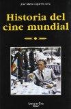 Historia del cine mundial/ History of World Film (Spanish Edition)