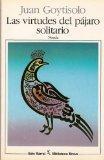 Las Virtudes Del Pajaro Solitario (Biblioteca breve)