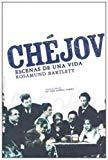 Chejov. Escenas de una vida (Spanish Edition)