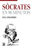 Sócrates en 90 minutos (Spanish Edition)