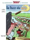 La hoz de oro/ The Golden Sickle (Asterix) (Spanish Edition)