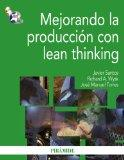 Mejorando la produccion con Lean thinking / Improving Production with Lean Thinking (Spanish...