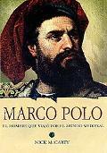 Marco Polo: El hombre que viajo por el mundo medieval