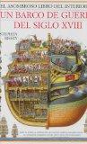 El Asombroso Libro Del Interior De: UN Barco De Guerra Del Siglo XVIII (Spanish Edition)
