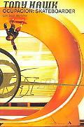 Tony Hawk Ocupacion Skateboarder (Resevoir) (Spanish Edition)