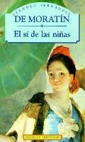 El si de las ninas (The Maiden's Consent)