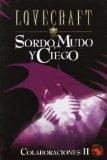 Colaboraciones Ii : Sordo, Mudo Y Ciego / Collaborations 2 : Deaf, Dumb, and Blind: Deaf, Du...