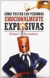 Como tratar con personas emocionalmente explosivas (Spanish Edition)