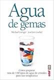 Agua de gemas (Spanish Edition)