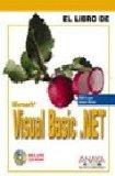 Visual Basic .Net / Visual Basic .Net Bible (El Libro De / the Book of) (Spanish Edition)