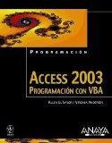 Access 2003: Programacion Con VBA / Power Programming With VBA (Programacion / Programming) ...
