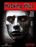 Hacking etico / Gray Hat Hacking (Hackers & Seguridad / Hackers and Security) (Spanish Edition)