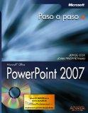 Powerpoint 2007 Paso a Paso/ Microsoft Office Powerpoint 2007 Step by Step (Paso a Paso/ Ste...