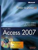 Access 2007 paso a paso/ Microsoft Office Access 2007 Step by Step (Spanish Edition)