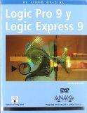 Logic Pro 9 y Logic Express 9 (Spanish Edition)