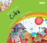 de La A a la Z Cuba (From A to Z) (Spanish Edition)