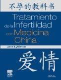 Tratamiento de la Infertilidad con Medicina China (Spanish Edition)
