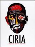 Ciria: Conceptos opuestos 2001-2011 / Opposing Concepts (Spanish Edition)