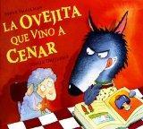 La ovejita que vino a cenar/ The Lamb Who Came for Dinner (Spanish Edition)