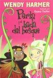 Perla y el hada del bosque / Pearlie and the Silver Fern Fairy (Perla / Pearlie) (Spanish Ed...