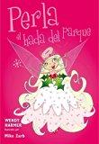 Perla, el hada del parque / Pearl, the fairy in the park (Spanish Edition)