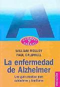 La Enfermedad De Alzheimer Una Guia Pratica Para Cuidadores Y Familiares