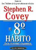 8 Habito De la Effectividad a la Grandeza / From Effectiveness to Greatness