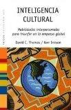 Inteligencia cultural/ Cultural Intelligence: Habilidades interpersonales para triunfar en l...