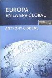 Europa en la era global (Estado Y Sociedad/ State and Society) (Spanish Edition)