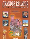 Grandes Relatos Para LA Lectura Infantil