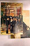 La Banca española en la Restauración (Spanish Edition)