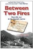 Between Two Fires-Guerrilla war in the Spanish sierras