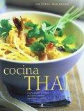 Cocina Thai / Thai Food and Cooking: Cocina picante y exotica: tradiciones, tecnicas, ingred...