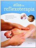 Atlas de reflexoterapia / Reflexology Atlas (Spanish Edition)