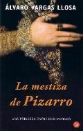 La Mestiza De Pizarro/pizarro's Mestiza